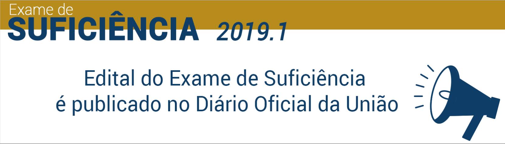 Publicado edital do 1º Exame de Suficiência de 2019